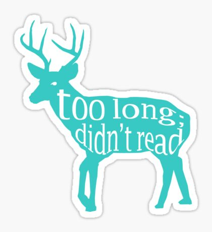 The Teal Deer Sticker