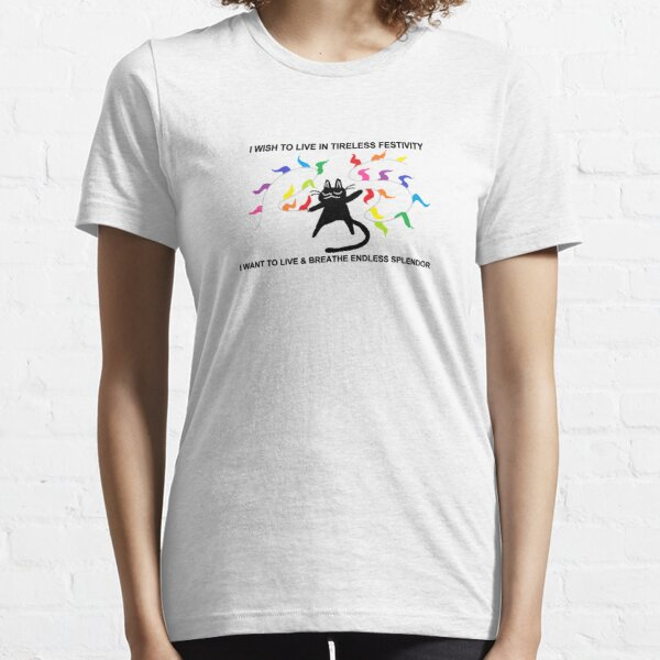 tireless festivity Essential T-Shirt