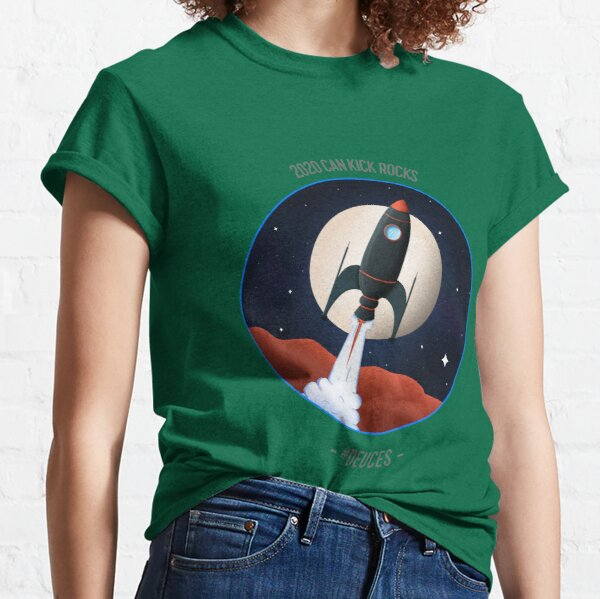 2020 CAN KICK ROCKS!  SPACE BOUND Classic T-Shirt