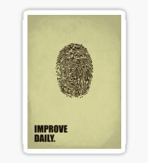 Improve Daily - Business Quotes Poster Sticker
