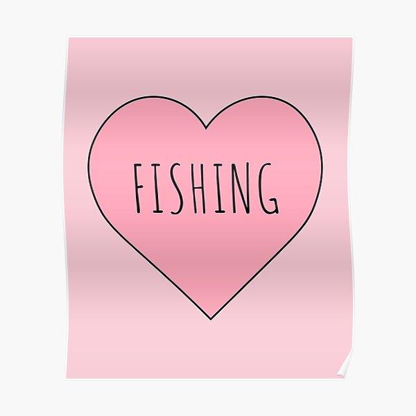 I Love Fishing Poster