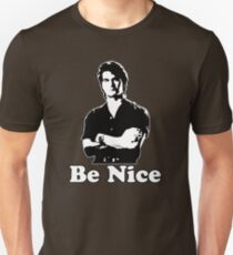 Be Nice Slim Fit T-Shirt