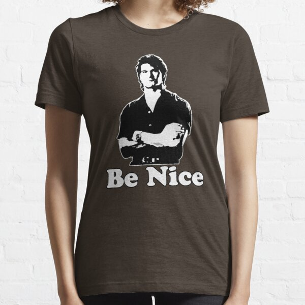 Be Nice Essential T-Shirt