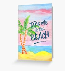 Take Me to the Beach Palm Trees Watercolor Painting Greeting Card