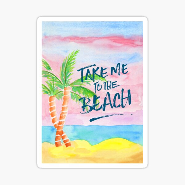 Take Me to the Beach Palm Trees Watercolor Painting Glossy Sticker