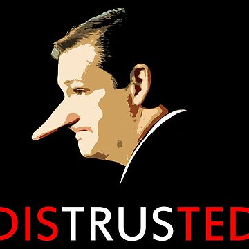 DisTrusTed Nose - Ted Cruz by GodsAutopsy