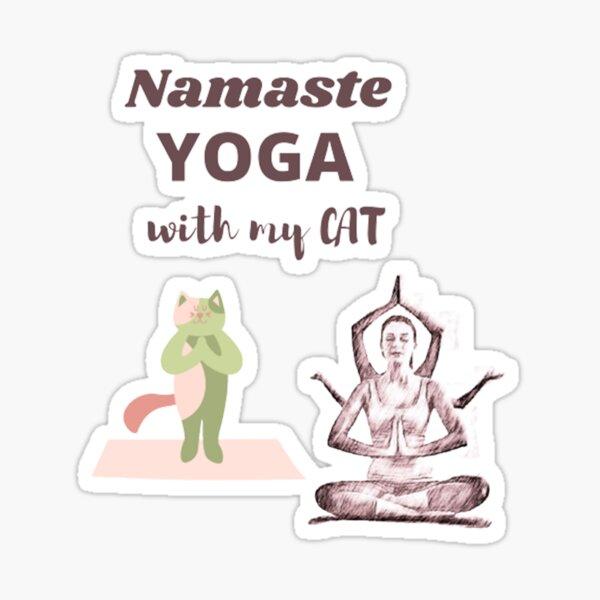 Namaste Yoga with my Meow Sticker
