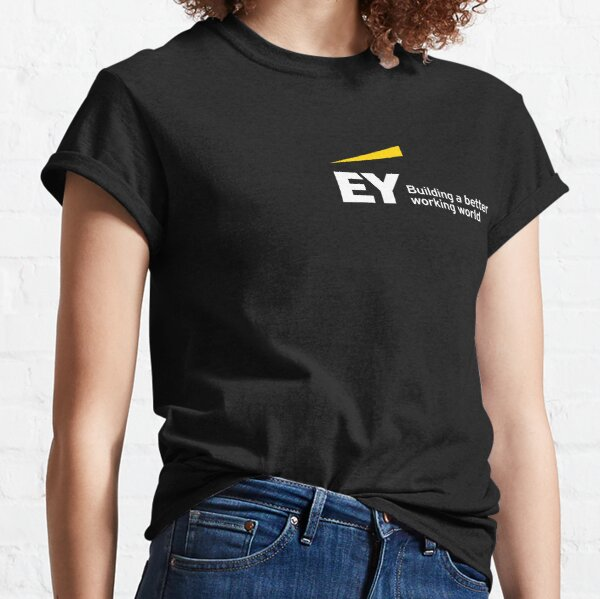 EY building a better working world Classic T-Shirt