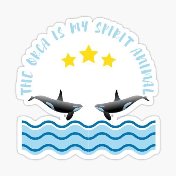 La orca es mi animal espiritual Pegatina