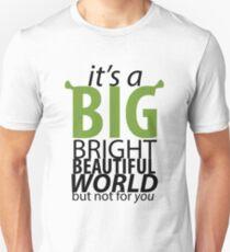 Big Bright Beautiful World- Shrek The Musical T-Shirt