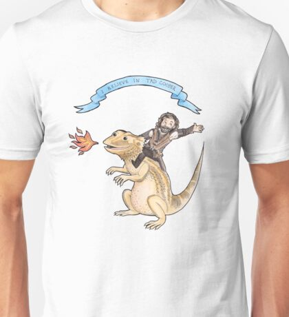 I Believe in Tad Cooper Unisex T-Shirt