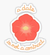 A Date Is not a Contract - Orange Flower Sticker