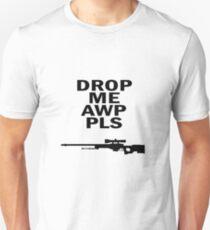 Drop Me Pls Unisex T-Shirt