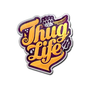 Thug Life by Jooy