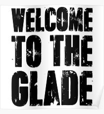 welcome to the glade Poster