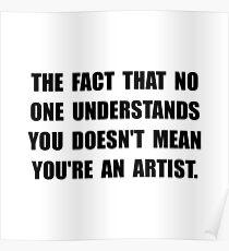 Understand Artist Poster
