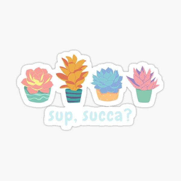 sup, succa? (light text) Sticker