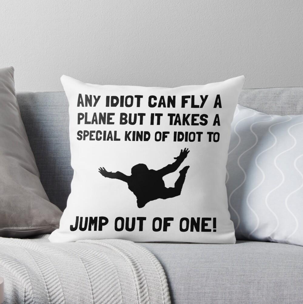 Idiot Fallschirmspringen Dekokissen
