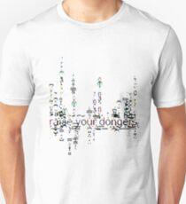 raise your dongers Unisex T-Shirt