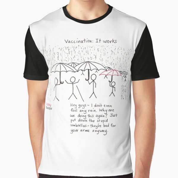 Vaccination: It works Graphic T-Shirt