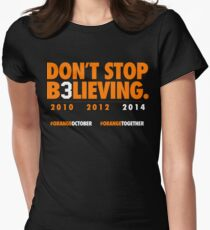 DON'T STOP B3LIEVING 2014 Women's Fitted T-Shirt