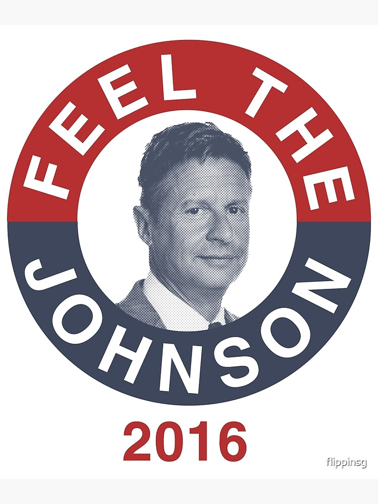 Gary Johnson Feel the Johnson by flippinsg