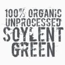 Soylent Green 100% Organic Unprocessed (white) - Geek tshirt by Steve Chambers