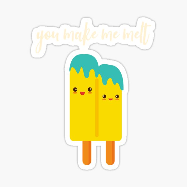 You Make Me Melt Valentine's Day Couple Ice Cream Popsicle Love Kawaii Anniversary Wedding Sweet Romance Sticker