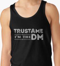 Trust Me, I'm The DM Tank Top