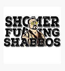 Shomer Shabbos- the big lebowski Photographic Print