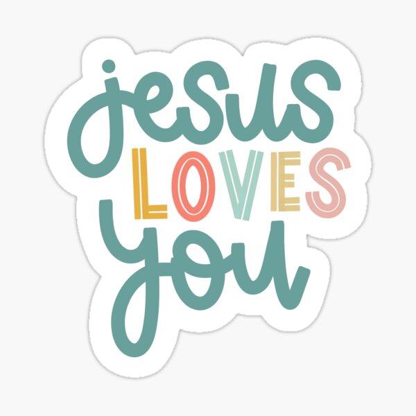 Jesus Loves You Sticker