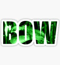 BOW BOW BOW Sticker