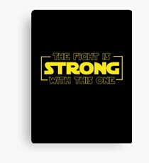The Fight Is Strong With This One  Canvas Print