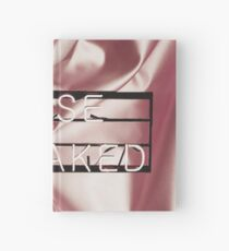 Be naked.  Hardcover Journal