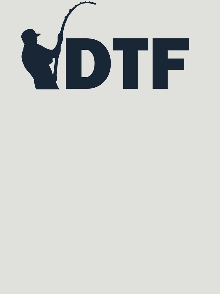 DTF Down To Fish by freestyleINK