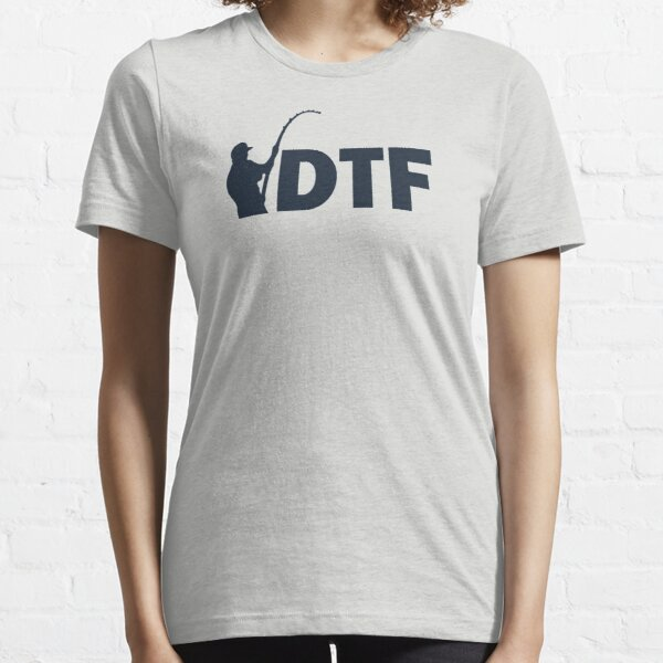 DTF Down To Fish Essential T-Shirt