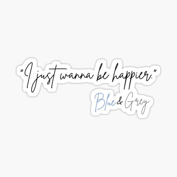 BTS Blue and Grey, je veux juste être plus heureux Sticker