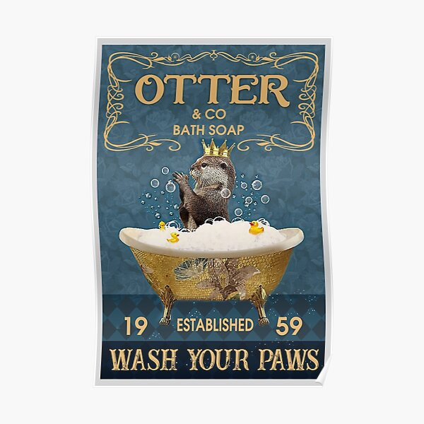Otter And Co Bath Soap Wash Your Paws Poster