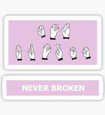 """Not Broken"" Sticker"