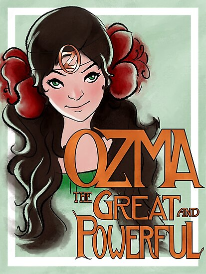 Ozma The Great And Powerful by Erin Stilwell