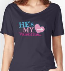 He's my VALENTINE matching couple shirt design Women's Relaxed Fit T-Shirt