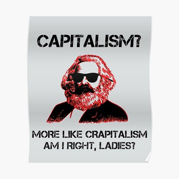 Funny Capitalism Communist T-Shirt Karl Marx Crapitalism Poster