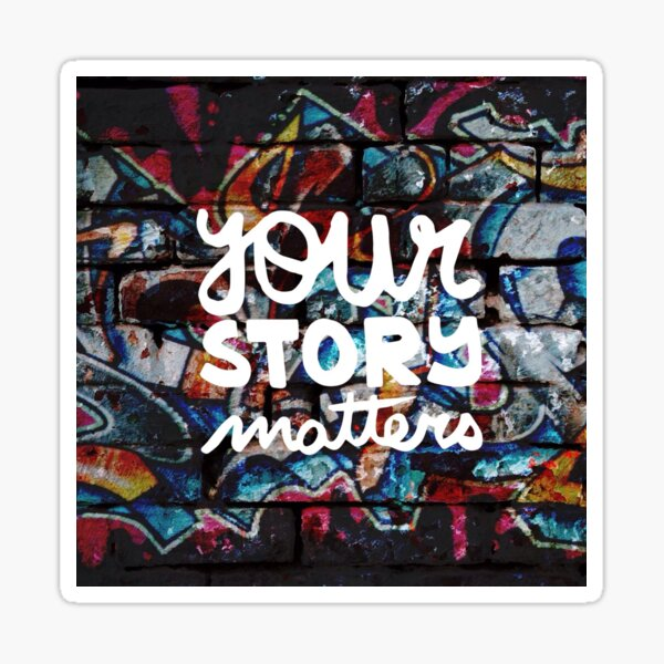 colorful hip hop grunge your story matters graffiti  Sticker