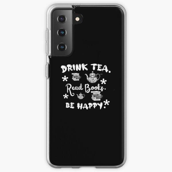 Drink tea. Read books. Be happy. Samsung Galaxy Soft Case