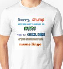 sorry chump T-Shirt