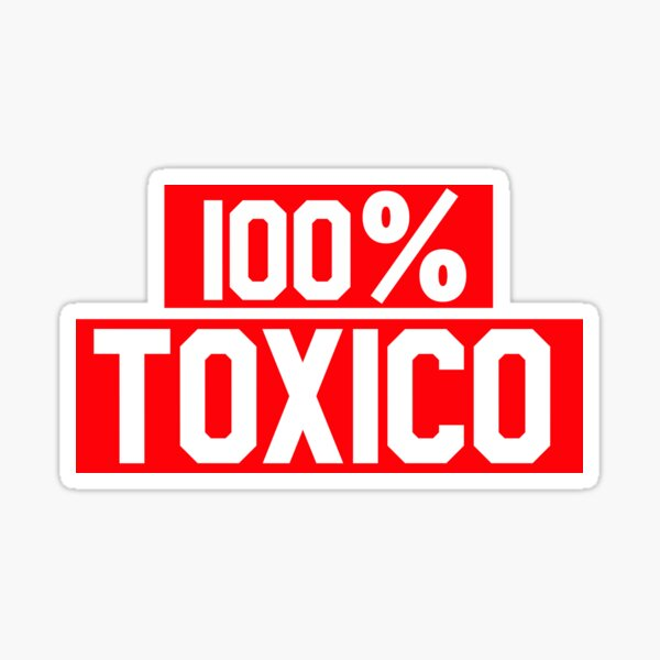 100% Toxico Red and White Typography Spanish Saying Pegatina