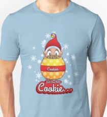 Just One More Cookie... T-Shirt