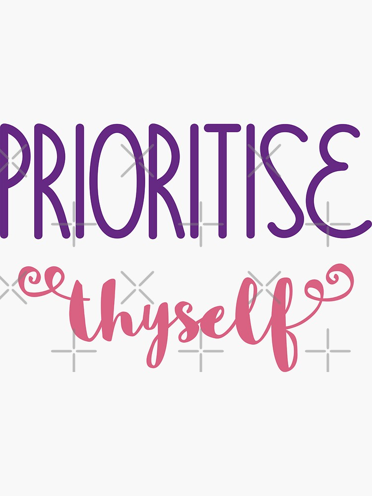 Prioritise Thyself by a-golden-spiral