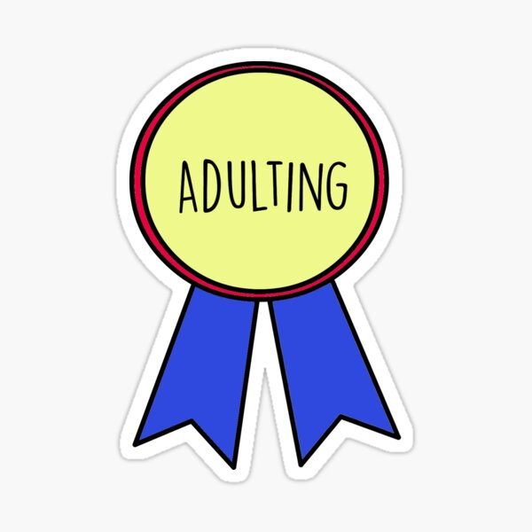 1st Place Adulting Sticker
