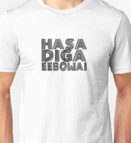 HASA DIGA EEBOWAI - The Book Of Mormon Unisex T-Shirt